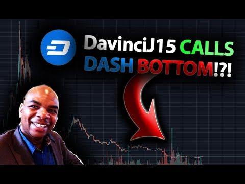 DavinciJ15 CALLS THE DASH BOTTOM!!! HUGE Dash Price Breakout!?! *Must Watch!*