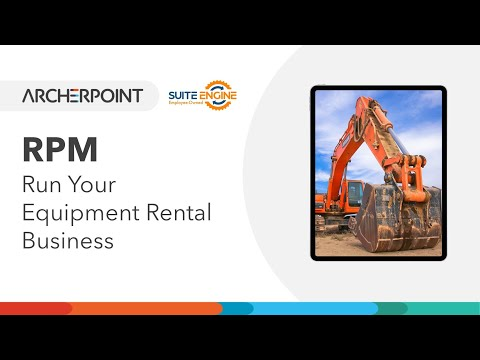 Rental Process Management (RPM) Everything To Run Your Equipment Rental Business