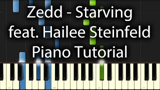 Hailee Steinfeld feat. Zedd & Grey  - Starving Tutorial (How To Play On Piano)