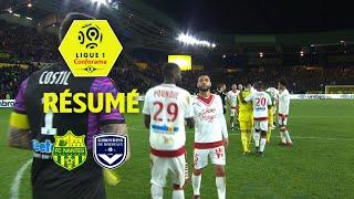FC Nantes - Girondins de Bordeaux (0-1)  - Résumé - (FCN - GdB) / 2017-18