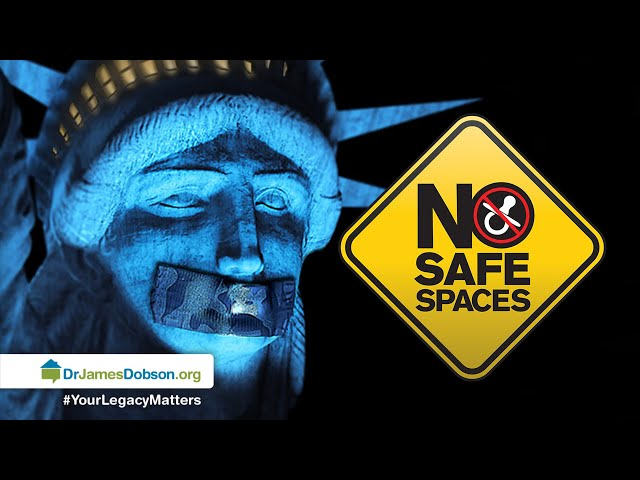 No Safe Spaces – Part 2 with Dr. James Dobson's Family Talk | 08/13/2019