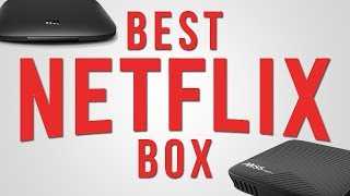 NETFLIX ON ANDROID - Which is the BEST TV box for Netflix?