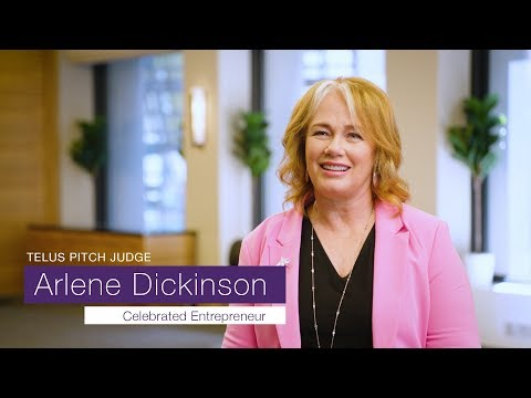 TELUS Pitch: Tips from judge Arlene Dickinson, District Ventures