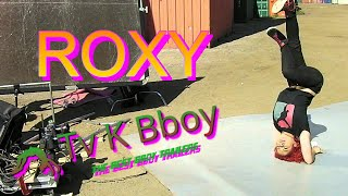Bgirl ROXY 2015 Trailer (and excelents headspins) | Tv K Bboy