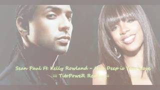 Sean Paul Ft. Kelly Rowland - How Deep is Your Love [TitoPoweR Remix]