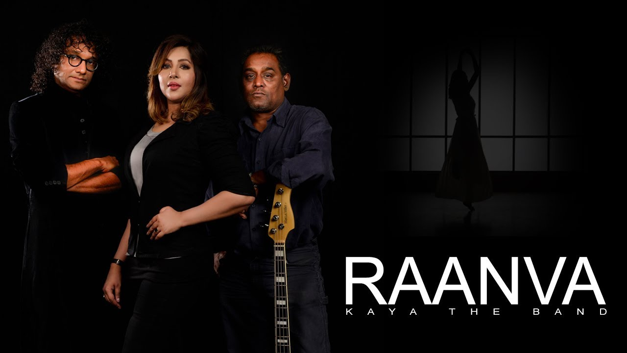 Raanva - Official Music Video | Kaya The Band