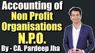NPO Class 12 | Accounting for NPO | Easiest method for subscription | Part - 1 By CA Pardeep Jha thumbnail