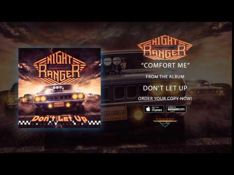 "Night Ranger - ""Comfort Me"" (Official Audio)"