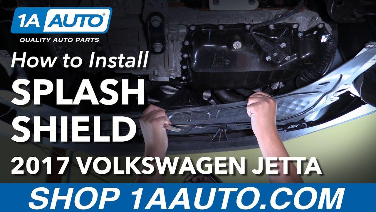 how to install replace under car engine splash shield 2016 volkswagen jetta [ 1280 x 720 Pixel ]