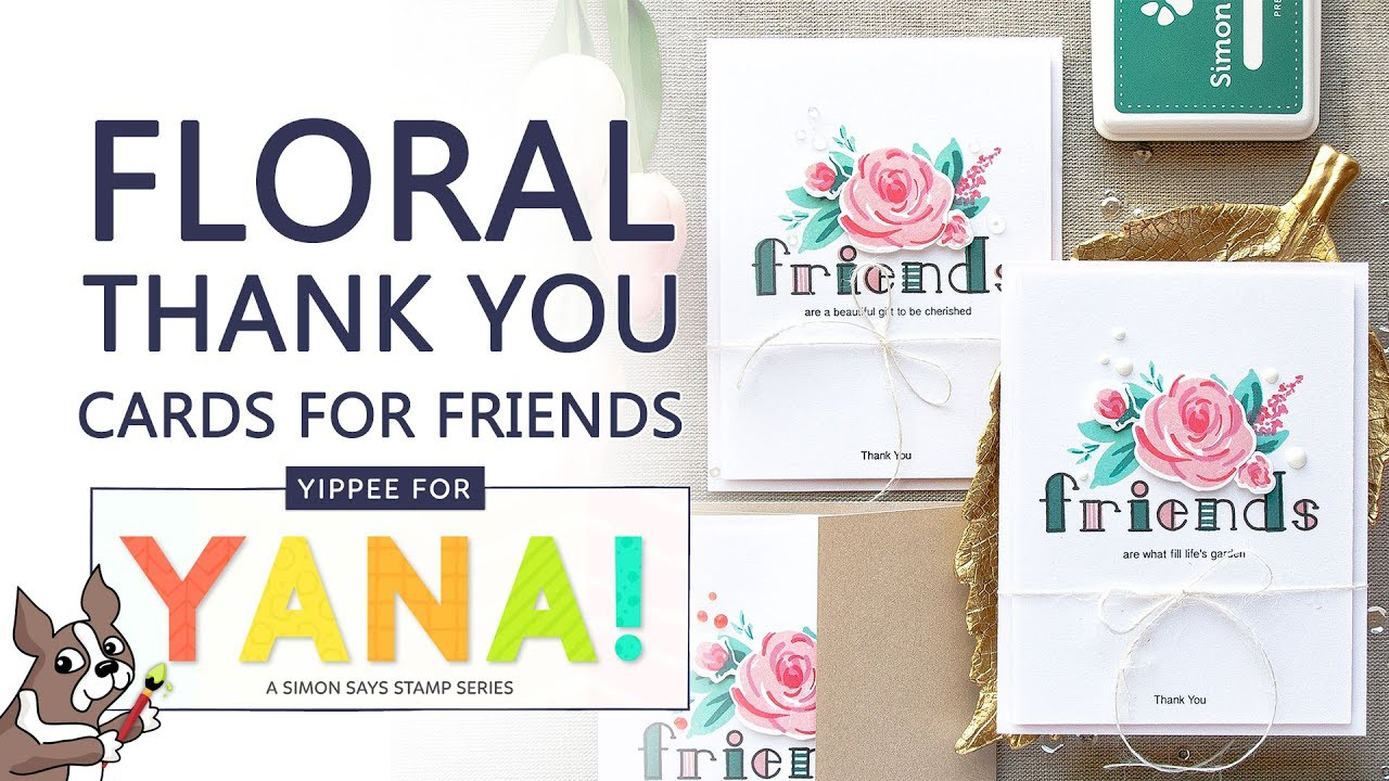 Yippee For Yana Floral Thank You Cards For Friends Youtube