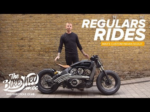 Regulars Rides: Max's Custom Indian Scout