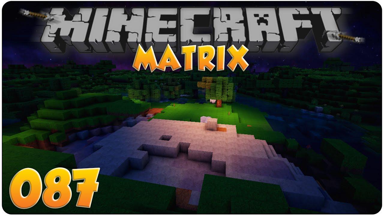 erde abbauen schnell hoch 3 minecraft matrix 087 let 39 s play minecraft youtube. Black Bedroom Furniture Sets. Home Design Ideas
