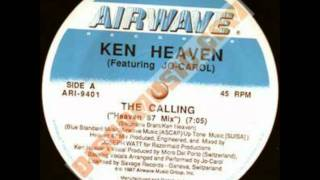 Ken Heaven & Jo-Carol - The calling (Remix 88)