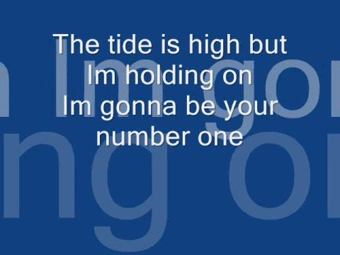 The tide is high w/ lyrics