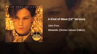 "A Kind of Wave (12"" Version)"