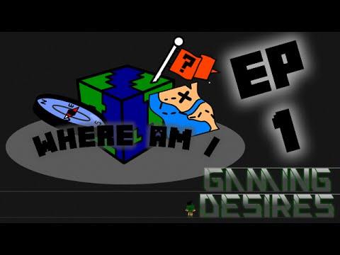 Where Am I? - Episode 1 - A Minecraft Adventure
