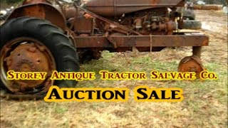 Storey Antique Tractor Salvage Co. Auction Sale 4 days later