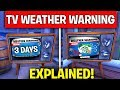 FORTNITE TV WEATHER WARNING EVENT EXPLAINED! - NEW ICE STORM CHALLENGES FREE REWARDS IS COMING...
