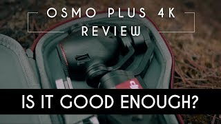 DJI Osmo Plus - Is it GOOD ENOUGH for filmmakers? REVIEW | COMPARISON