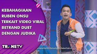 BROWNIS - Kebahagiaan Ruben Onsu Terkait Video Viral Betrand Duet Dengan Judika (13/8/19)  from
