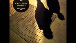 Mikkel Metal - Lommer (Pablo Bolivar Remix)