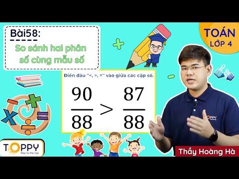 So sánh hai phân số cùng mẫu số - Toán lớp 4 | Bài 58 | Học Online cùng Toppy