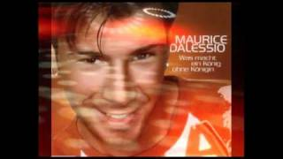 Maurice Dalessio -Was Macht Ein König Ohne Eine Königin (Mix-Collection-S.