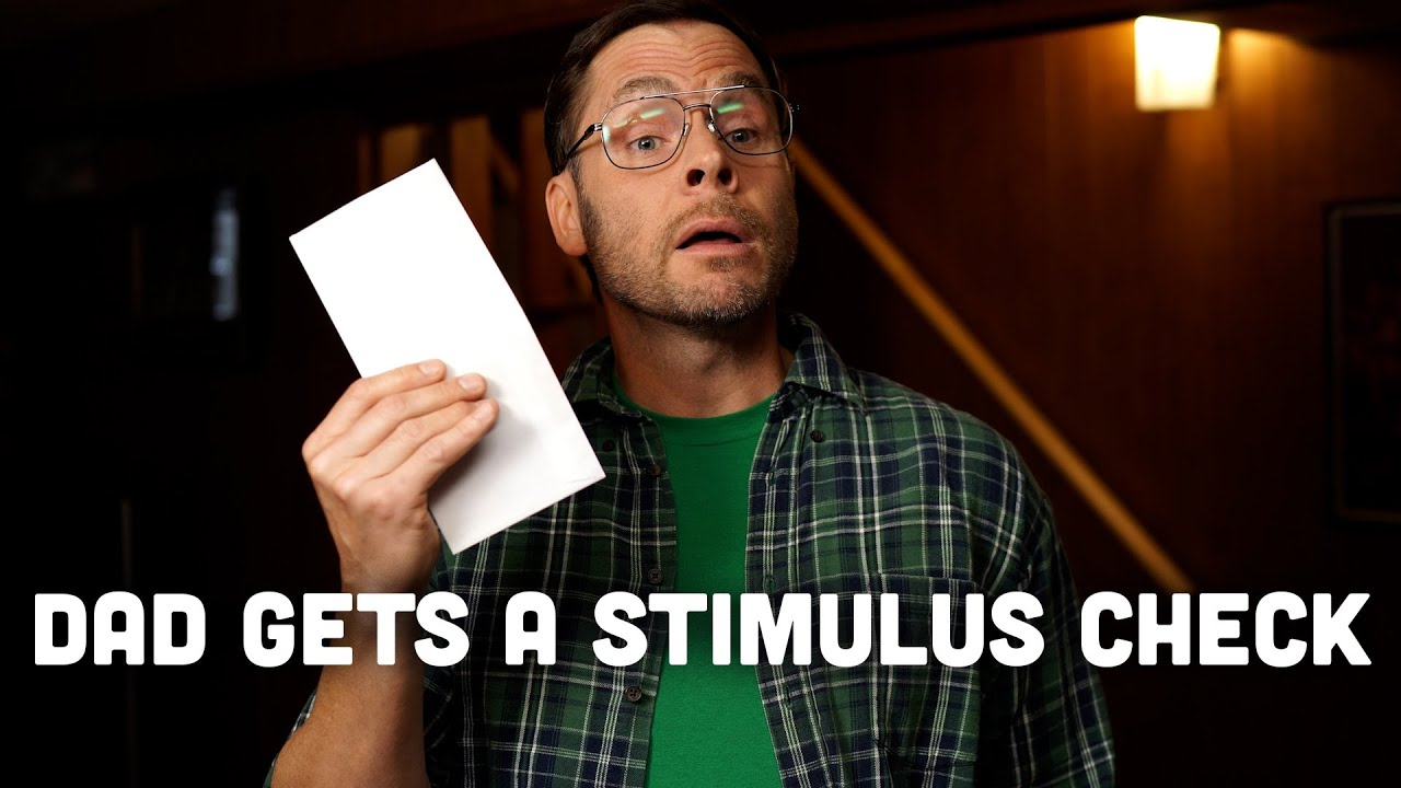 When Dad Gets a Stimulus Check