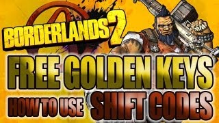 Borderlands 2 Free Golden Keys & How to enter shift codes