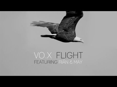 VO.X ft. Rián & May - FLIGHT (2017) - Lyric Video