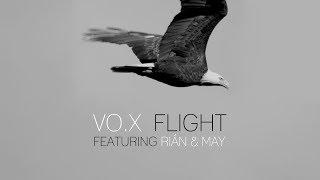 VO.X ft. Rián & May - FLIGHT (2017) - Lyric Video