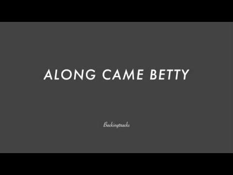 ALONG CAME BETTY chord progression - Backing Track (no piano)