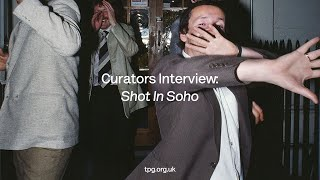 Gambar cover Shot in Soho — Interview with the Curators