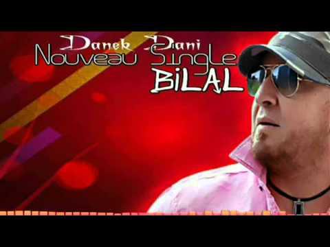 Cheb Bilal  2015 Danek Dani