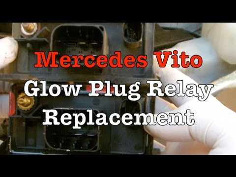 Mercedes Vito Glow Plug Relay Replacement Youtube