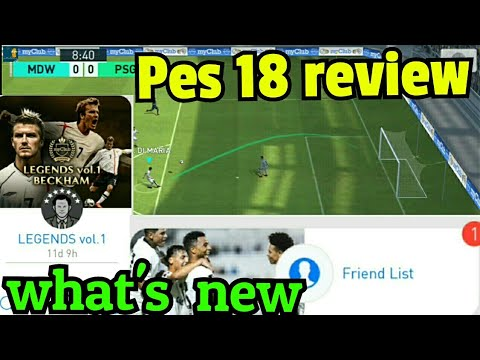 Pes 18 mobile Review - What's new - Players, Events, Packs,gameplay