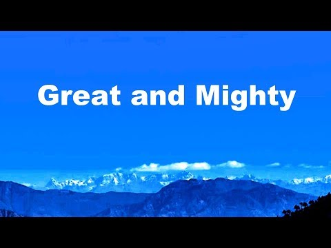 Great and Mighty is the Lord Our God - Medley With Lyrics.