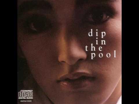 dip in the pool - dip in the pool (Full Album 1986)