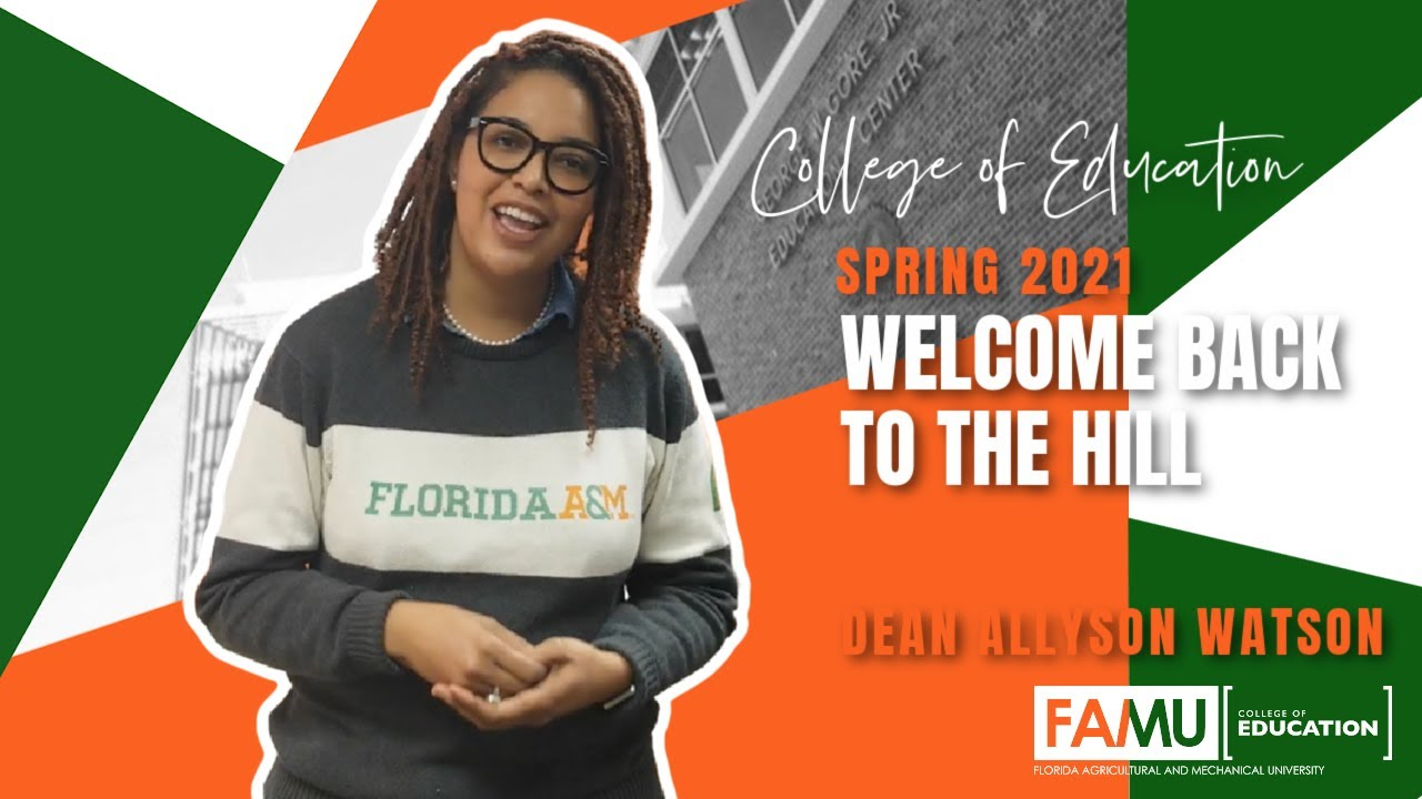 FAMU College of Education | Spring 2021 | Dean Allyson Watson