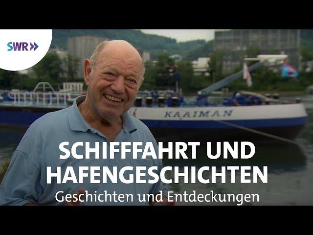 Der Rhein – Hafengeschichten   SWR Geschichte & Entdeckungen