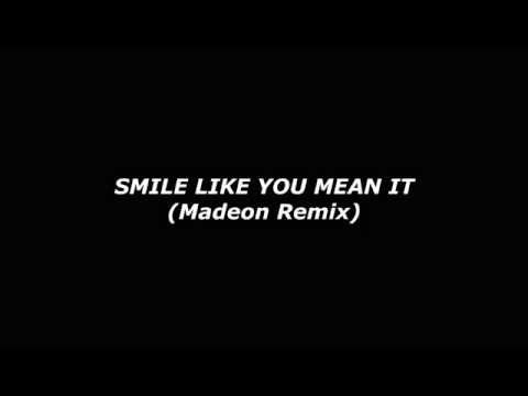 Smile like you mean it-The Killers (Madeon Remix)   Lyrics