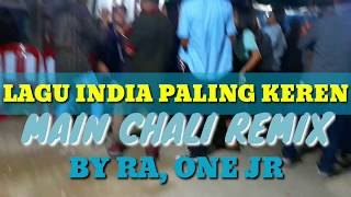Download LAGU JOGET INDIA PALING REREN MAIN CHALI 2020 REMIX BY RA ONE JR JAHOSA CHANNEL