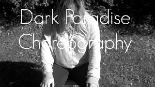 Lana Del Rey | Dark Paradise | Choreography