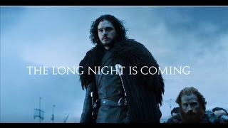 Games Of Thrones | The Long Night is Coming