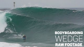 Bodyboarding WEDGE - August 17 - RAW FOOTAGE (Tanner McDaniel, Craig Whetter)