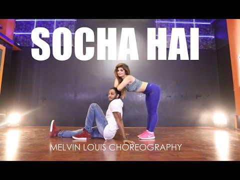 Socha Hai | Melvin Louis ft. Elena...