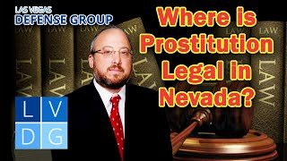 Where is prostitution legal in Nevada?