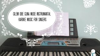 Gilem Obe Guna song instrumantal and karoke for singers with cords :)