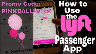 Lyft Passenger App-How to Use the Lyft App-Step-by-Step 2018