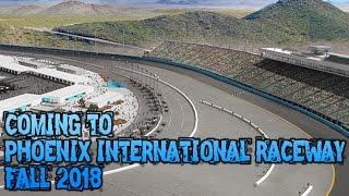2018 Phoenix International Raceway Project